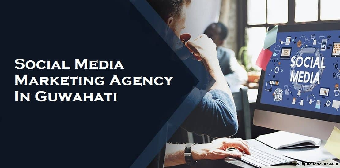 Social Media Marketing Agency In Guwahati