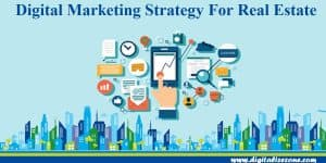 Digital Marketing Strategy For Real Estate